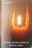 Domácí výroba svíček